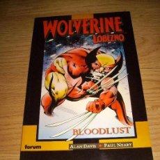 Cómics: WOLVERINE / LOBEZNO BLOODLUST. Lote 142422634