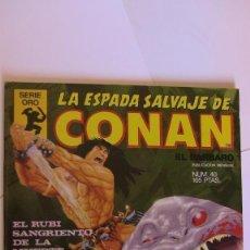 Cómics: LA ESPADA SALVAJE DE CONAN # 40 RUBI SANGRIENTO DE LA MUERTE. 1ª EDICIÓN SERIE ORO 1984 VF+. Lote 142945650