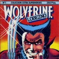 Cómics: COLECCIÓN EXTRA SUPERHÉROES 1: WOLVERINE - LOBEZNO, CHRIS CLAREMONT / FRANK MILLER. Lote 143165322