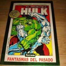 Cómics: EL INCREIBLE HULK FANTASMAS DEL PASADO. Lote 143318098