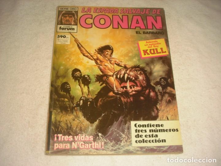 LA ESPADA SALVAJE DE CONAN, FORUM , TRES NUMEROS ,SERIE ORO (Tebeos y Comics - Forum - Conan)