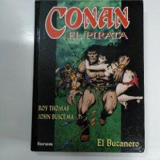 Cómics: CONAN EL PIRATA. EL BUCANERO. ROY THOMAS / JOHN BUSCEMA. FORUM. TDK358. Lote 146921518