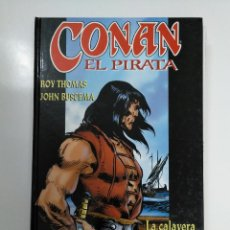 Cómics: CONAN EL PIRATA. ROY THOMAS. JOHN BUSCEMA. MARES DE ORIENTE. FORUM. TDK358. Lote 146921762