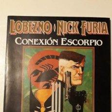 Cómics: LOBEZNO - NICK FURIA: CONEXIÓN ESCORPIO, ARCHIE GOODWIN / HOWARD CHAYKIN. Lote 147289938