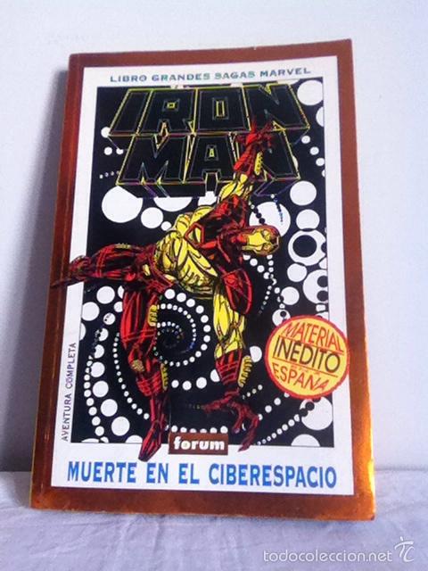 LIBRO GRANDES SAGAS MARVEL. IRÓN MAN. MUERTE EN EL CIBERESPACIO 1995 (Tebeos y Comics - Forum - Iron Man)