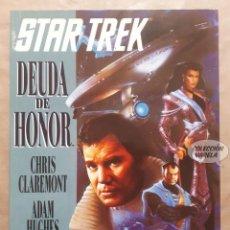 Cómics: STAR TREK DEUDA DE HONOR - CLAREMONT Y HUGHES - NOVELAS GRÁFICAS MARVEL - FORUM - JMV. Lote 148152266