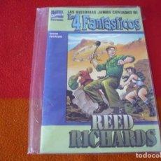 Cómics: HISTORIAS JAMAS CONTADAS 4 FANTASTICOS REED RICHARDS ( PETER DAVID FEGREDO) ¡BUEN ESTADO! FORUM. Lote 149337986