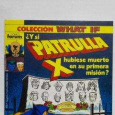 Cómics: COLECCION WHAT IF Y SI LA PATRULLA X HUBIESE MUERTO EN SU PRIMERA MISION, Nº 17, COMICS FORUM. Lote 152296506