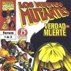 Cómics: LOS NUEVOS MUTANTES VERDAD O MUERTE COMPLETA 1 AL 3 - FORUM - BUEN ESTADO - OFSF15. Lote 152434606