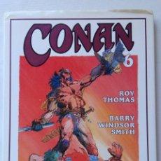 Cómics: CONAN NOVELA GRÁFICA Nº 6,TAPA DURA,ED.FORUM, ROY THOMAS Y BARRY WINDSOR SMITH.. Lote 154446498