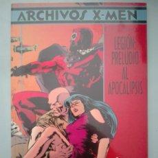 Cómics: ARCHIVOS X-MEN LEGION PRELUDIO AL APOCALIPSIS #. Lote 155566358
