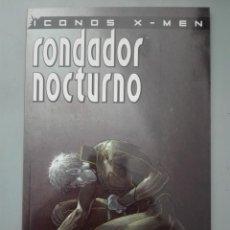 Fumetti: ICONOS X-MEN EL RONDADOR NOCTURNO #. Lote 155567078
