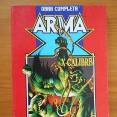 Cómics: ARMA X - X-CALIBRE COMPLETA - FORUM (BT). Lote 155776850
