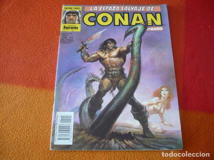 LA ESPADA SALVAJE DE CONAN Nº 115 SERIE ORO 1ª EDICION ¡BUEN ESTADO! FORUM MARVEL (Tebeos y Comics - Forum - Conan)