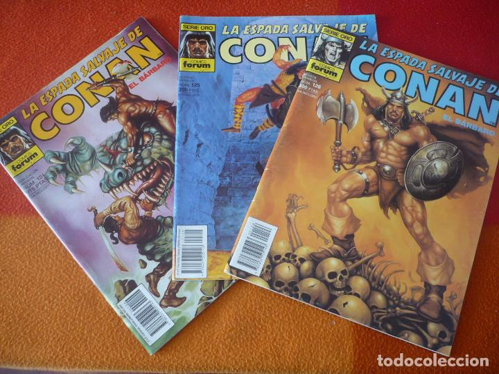 LA ESPADA SALVAJE DE CONAN NºS 124, 125 Y 126 SERIE ORO 1ª EDICION ¡BUEN ESTADO! FORUM MARVEL (Tebeos y Comics - Forum - Conan)