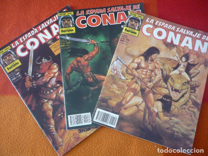 LA ESPADA SALVAJE DE CONAN NºS 133, 134 Y 135 SERIE ORO 1ª EDICION ¡BUEN ESTADO! FORUM MARVEL (Tebeos y Comics - Forum - Conan)