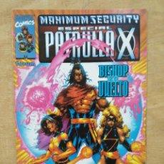 Cómics: MAXIMUN SECURITY , ESPECIAL PATRULLA X - BISHOP HA VUELTO. Lote 156966682