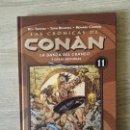 Cómics: LAS CRONICAS DE CONAN 11 MUY BUEN ESTADO. Lote 157736726