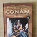 Cómics: LAS CRONICAS DE CONAN 6 MUY BUEN ESTADO. Lote 157735554