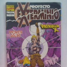 Cómics: MARVEL COMICS : PROYECTO EXTERMINIO , Nº 1 , LA PATRULLA X. Lote 159774218