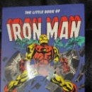Cómics: IRON MAN THE LITTLE BOOK OF. Lote 160275098