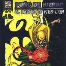 Cómics: PUÑO DE HIERRO: EL HÉROE DE K'UN L'UN - TOMO FORUM. IRON FIST.. Lote 160597134