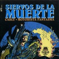 Cómics: CABLE / MOTORISTA FANTASMA. SIERVOS DE LA MUERTE - PLANETA (FORUM) / COL. PRESTIGIO NÚMERO 63. Lote 161845110