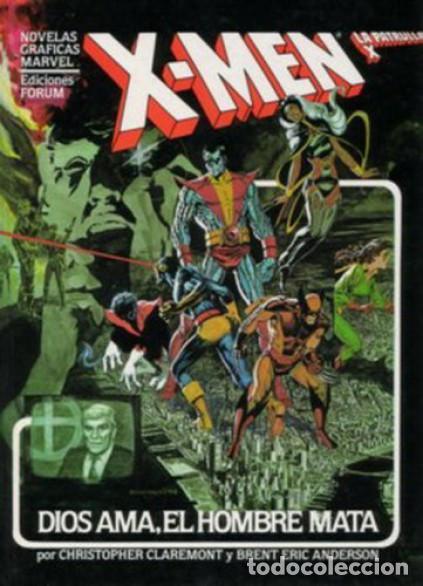 NOVELAS GRAFICAS MARVEL LA PATRULLA X - DIOS AMA, EL HOMBRE MATA Nº 1 EDICIONES FORUM (Tebeos y Comics - Forum - X-Men)
