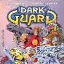 Cómics: DARK GUARD MARVEL UK EDITORIAL PLANETA-DEAGOSTINI. Lote 165295606
