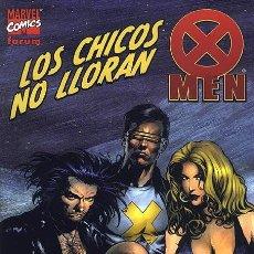 Cómics: X-MEN. LOS CHICOS NO LLORAN EDITORIAL PLANETA-DEAGOSTINI. Lote 165318434