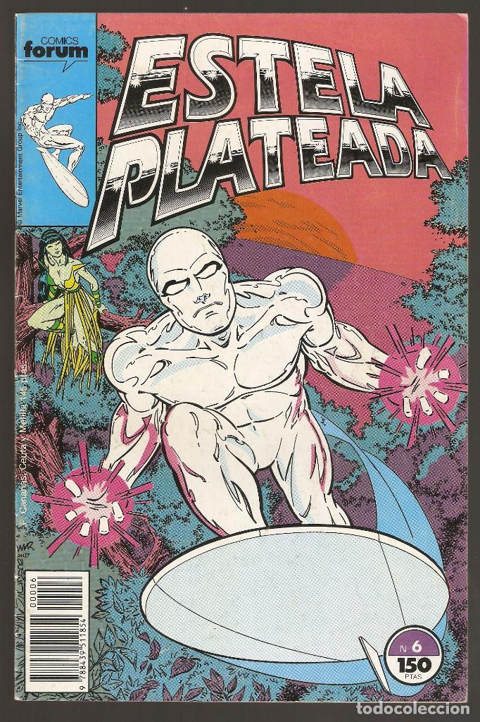 ESTELA PLATEADA - Nº 6 - VOL 1 - SILVER SURFER - TRIÁNGULO (2ª PARTE) - FORUM - (Tebeos y Comics - Forum - Silver Surfer)