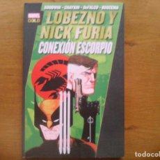 Cómics: MARVEL GOLD. LOBEZNO Y NICK FURIA. CONEXIÓN ESCORPIO. Lote 165593582