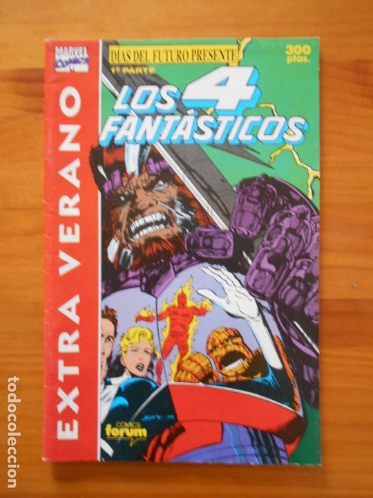 LOS 4 FANTASTICOS - EXTRA VERANO - 1991 - DIAS DEL FUTURO PRESENTE 1ª PARTE - FORUM (GE) (Tebeos y Comics - Forum - 4 Fantásticos)