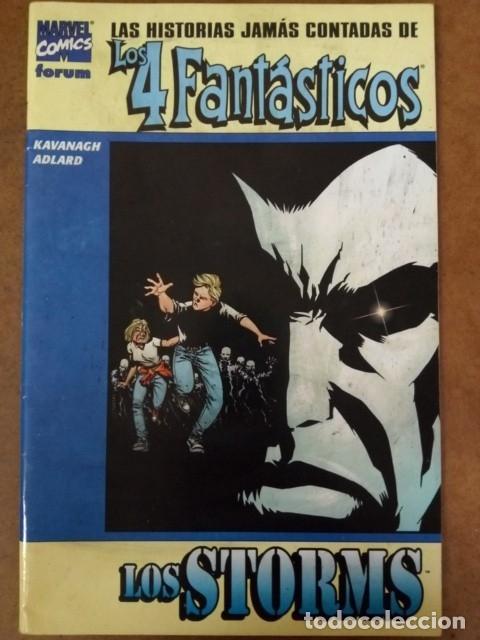 LAS HISTORIAS JAMAS CONTADAS DE LOS 4 FANTASTICOS LOS STORMS - FORUM (Tebeos y Comics - Forum - 4 Fantásticos)