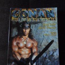 Cómics: CONAN GUIA DE LA ERA HIBORIA JUAN CARLOS GARCIA HERRANZ Y EUGENIO SÁNCHEZ ARRATE . Lote 171464459