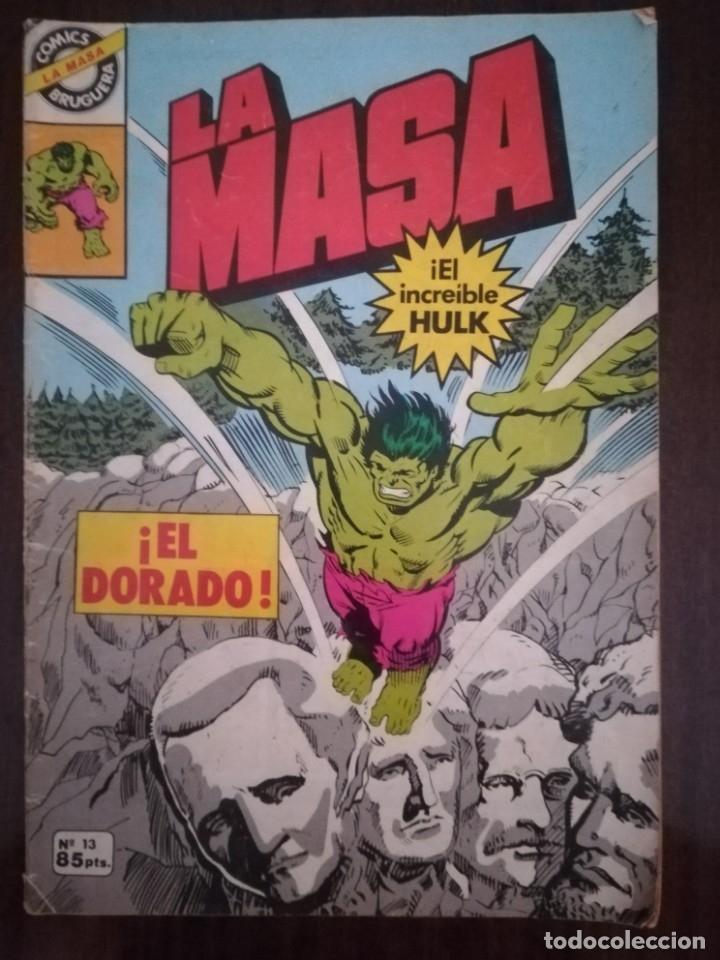 LA MASA Nº 13. ¡EL DORADO!. EL INCREÍBLE HULK. BRUGUERA 1981 (Tebeos y Comics - Forum - Hulk)