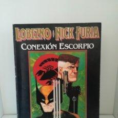 Cómics: LOBEZNO - NICK FURIA: CONEXIÓN ESCORPIO, ARCHIE GOODWIN / HOWARD CHAYKIN. Lote 174032565
