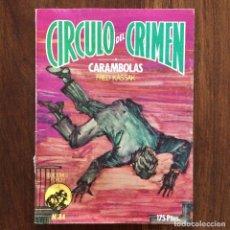 Cómics: CÍRCULO DEL CRIMEN 84 - CARAMBOLAS - FRED KASSAK - EDICIONES FORUM - 1984. Lote 174479460