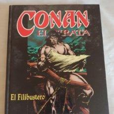 Cómics: CONAN EL PIRATA: EL FILISBUTERO. Lote 175149349