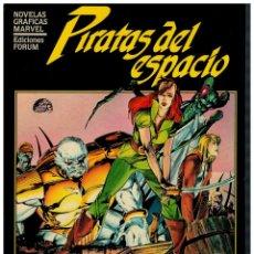Cómics: PIRATAS DEL ESPACIO -NOVELAS GRÁFICAS MARVEL- FORUM,1985.. Lote 175608859