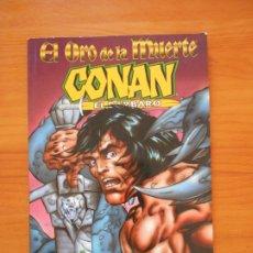 Cómics: CONAN EL BARBARO - EL ORO DE LA MUERTE - ROY THOMAS, JOHN BUSCEMA - FORUM (GE). Lote 175972492
