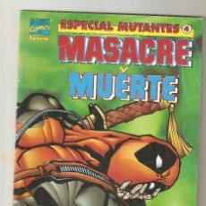 Cómics: ESPECIAL MUTANTES - Nº 4 - MASACRE Y MUERTE - ABRIL 1999 - FORUM -. Lote 176299467