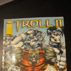 Cómics: TROLL II. ROB LIEFELD. Lote 176508519
