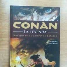 Cómics: CONAN LA LEYENDA TOMO #0 NACIDO EN EL CAMPO DE BATALLA. Lote 178579243