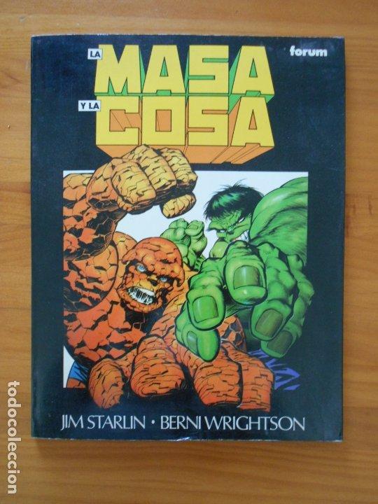 LA MASA Y LA COSA - JIM STARLIN, BERNI WRIGHTSON - FORUM (HK) (Tebeos y Comics - Forum - Prestiges y Tomos)