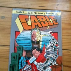 Cómics: CABLE SANGRE Y METAL - FABIAN NICIEZA Y JOHN ROMITA JR.. Lote 182558703