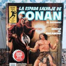 Cómics: LA ESPADA SALVAJE DE CONAN-SÚPER CONAN 12-CONAN EL BUCANERO-1° EDICIÓN-FORUM. Lote 182743963