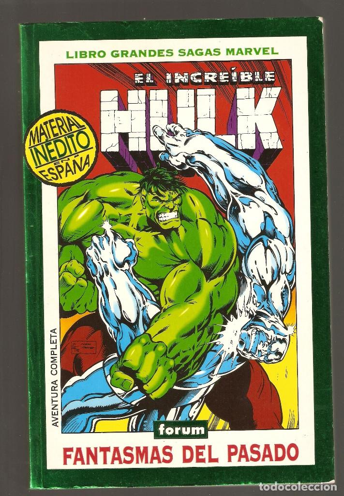 GRANDES SAGAS MARVEL - Nº 12 - EL INCREÍBLE HULK - FANTASMAS DEL PASADO - 296 PÁGINAS - 1995 - (Tebeos y Comics - Forum - Hulk)