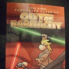 Cómics: OUT OF BARNACITY - FANHUNTER CLASSICS - CELS PIÑOL FORUM 1999 PERFECTO. Lote 183061226