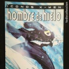 Cómics: ICONOS X-MEN. HOMBRE DE HIELO. TOMO FORUM. Lote 183218076